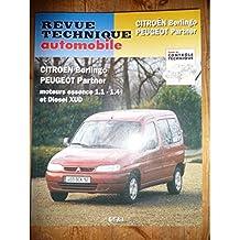 RRTA0602.1 - REVUE TECHNIQUE AUTOMOBILE CITROEN BERLINGO - PEUGEOT PARTNER Essence 1.1l -