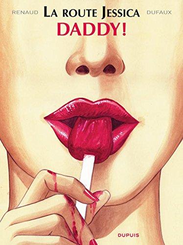 La route Jessica - tome 1 - Daddy
