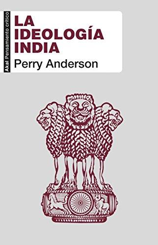 LA IDEOLOGÍA INDIA (Pensamiento crítico nº 58)