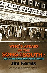 Who's Afraid of the Song of the South? And Other Forbidden Disney Stories by Jim Korkis (2012-12-12)