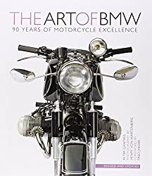 Art of BMW: 90 Years of Motorcycle Excellence