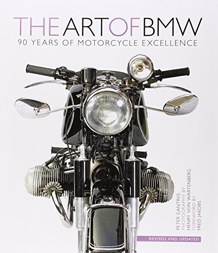 The Art of BMW: 90 Years of Motorcycle Excellence por Peter Gantriis