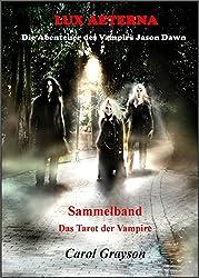 Lux Aeterna Sammelband - Das Tarot der Vampire: Die komplette 2. Staffel