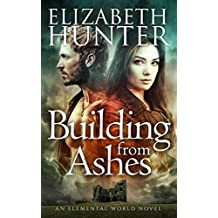 Building From Ashes: An Elemental World Novel (English Edition)