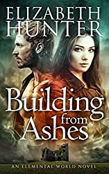 Building From Ashes (Elemental World Book 1) (English Edition)