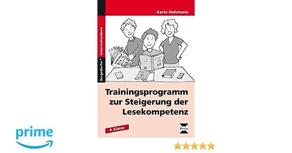 Trainingsprogramm Lesekompetenz - 4. Klasse: Amazon.de: Karin ...