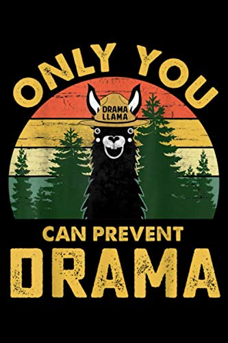 Only you can prevent drama: Only you can prevent drama Llama Camping Vintage funny gift Journal/Notebook Blank Lined Ruled 6''x9'' 120 Pages