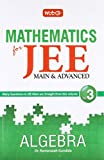 Mathematics for JEE (Main & Advanced) Algebra  - Vol. 3