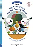 The Town Mouse and the Country Mouse: Buch + Multi-ROM (Young ELI Readers)