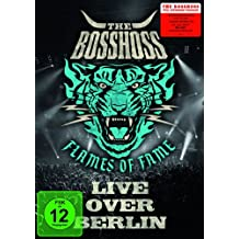 The BossHoss - Flames Of Fame / Live Over Berlin