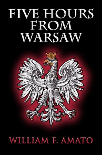 Five Hours From Warsaw (English Edition)