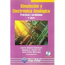 Simulación y Electrónica Analógica. Prácticas y problemas, 2ª edición