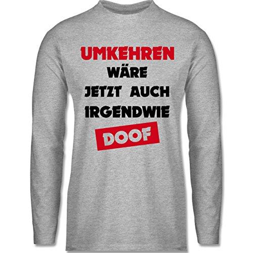 Laufsport - Umkehren wäre jetzt auch irgendwie doof - Longsleeve / langärmeliges T-Shirt für Herren Grau Meliert