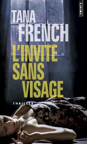 L'invité sans visage par Tana French