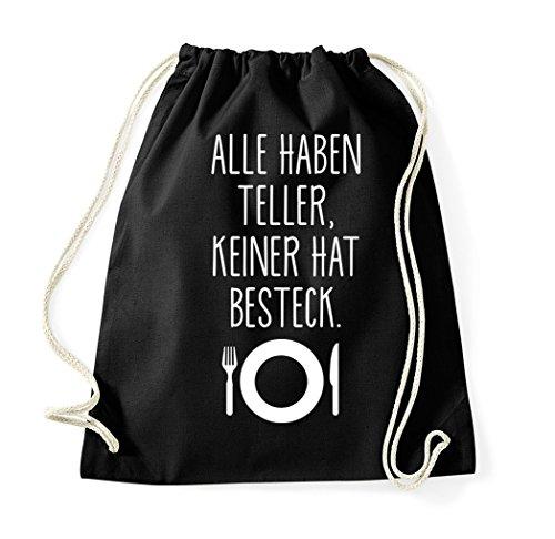 utel mit Spruch/Beutel Tasche Rucksack Jutebeutel Sportbeutel/Modell ALLE HABEN TELLER KEINER HAT BESTECK ()