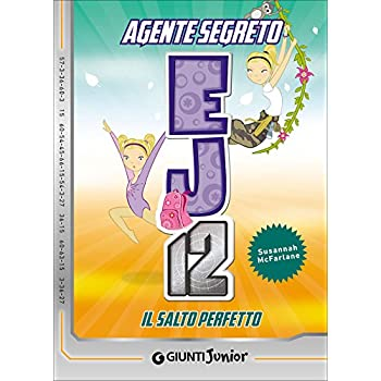 Il Salto Perfetto. Agente Segreto Ej12