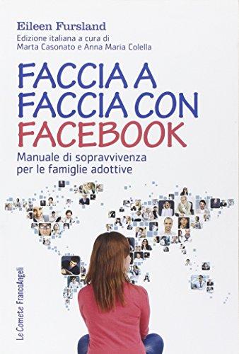 faccia-a-faccia-con-facebook-manuale-di-sopravvivenza-per-le-famiglie-adottive