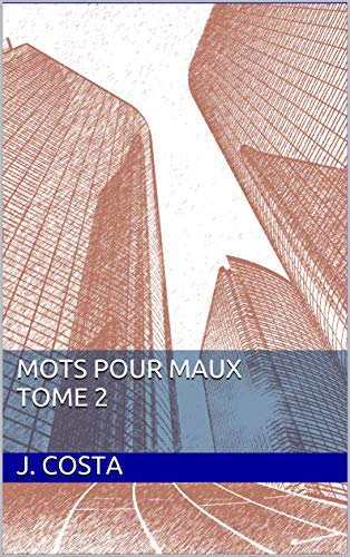 Mots pour Maux Tome 2 (French Edition)