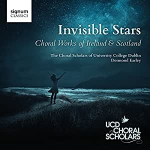 Invisible Stars: Choral Works of Ireland & Scotland