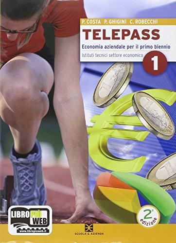 Telepass 1-2. Con espansione online. Per Igea e Mercurio. Per gli Ist. tecnici