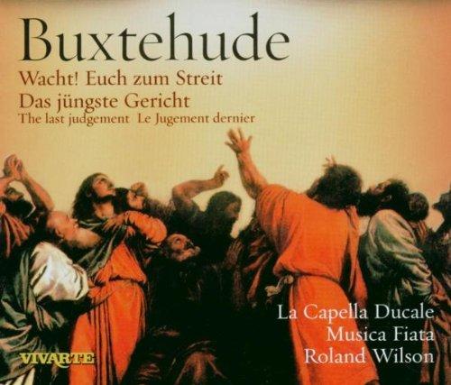Buxtehude - Wacht! Euch zum Streit (Das jüngste Gericht) - Gerichte