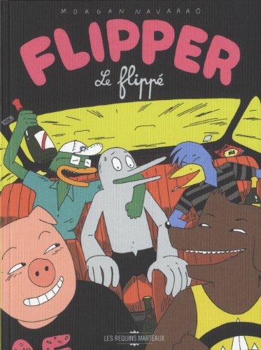 Flipper le Flippé