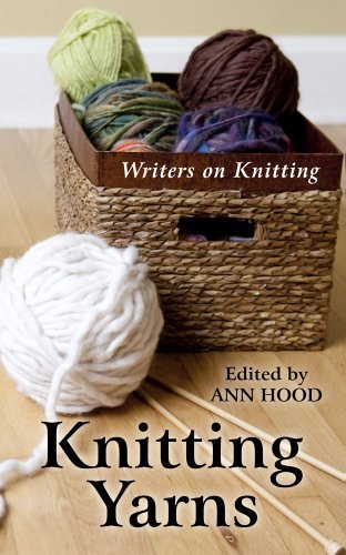 Portada del libro Knitting Yarns: Writers on Knitting (Thorndike Large Print Health, Home and Learning) by Ed Ann Hood (2014-01-22)