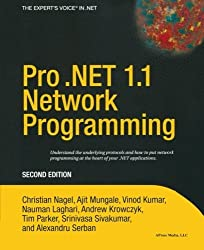 Pro .NET 1.1 Network Programming, Second Edition by Christian Nagel (2004-09-30)