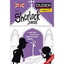 Leseprofi – Sherlock Junior und das Grab von Westminster Abbey, Erstes Englisch (DUDEN Leseprofi 2. Klasse)