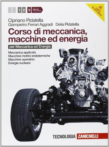 Corso di meccanica, macchine ed energia. Per gli Ist. tecnici industriali. Con espansione online: 3