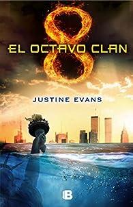 El octavo clan par Justine Evans