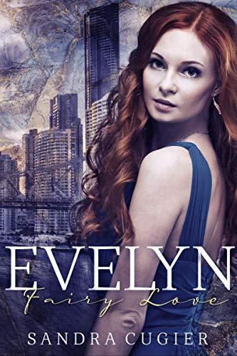 Evelyn: Fairy Love von [Cugier, Sandra]