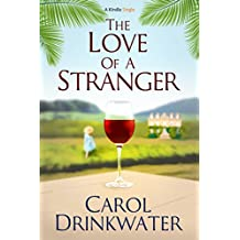 The Love of a Stranger (Kindle Single)