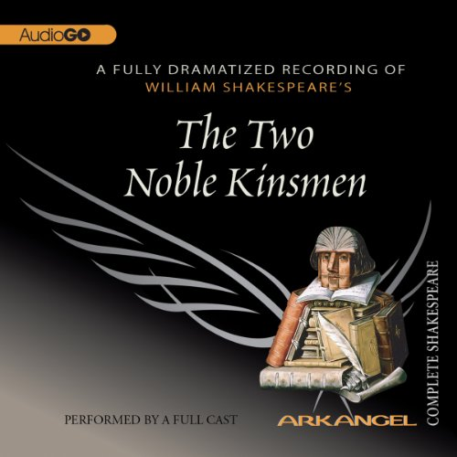 The Two Noble Kinsmen  Audiolibri