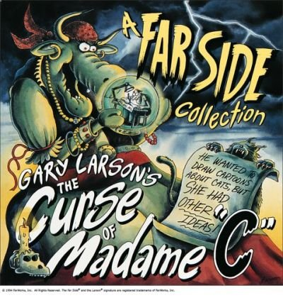 Larson, Gary [ The Curse of Madame C (Original) ] [ THE CURSE OF MADAME C (ORIGINAL) ] Oct - 1994 { Paperback }