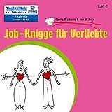 Job-Knigge für Verliebte. 4 CDs