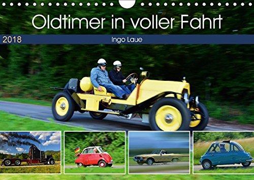 Oldtimer in voller Fahrt (Wandkalender 2018 DIN A4 quer): quicklebendig wie eh und je (Monatskalender, 14 Seiten ) (CALVENDO Mobilitaet)