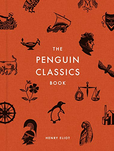 The Penguin Classics Book: In Search of the Best Books Ever Written (English Edition) (Trade-in-programm Bücher)