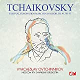 Festival Coronation March in D Major, TH 50, CW 47 (Remastered) by Pyotr Ilyich Tchaikovsky (2015-08-03)