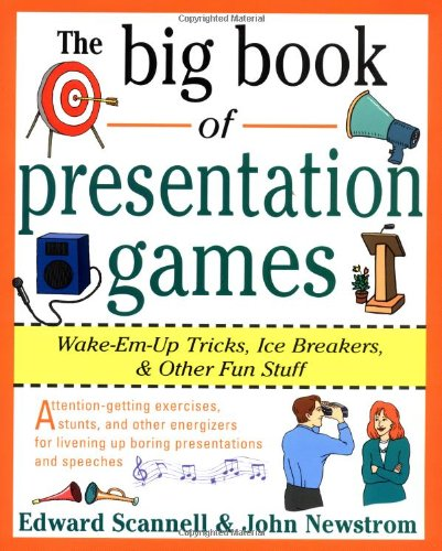 the-big-book-of-presentation-games-wake-em-up-tricks-icebreakers-and-other-fun-stuff