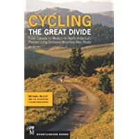 Cycling the Great Divide, 2nd Edition: From Canada to Mexico on North America