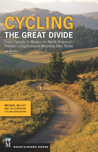 Cycling the Great Divide, 2nd Edition: From Canada to Mexico on North America's Premier Long-Distance Mountain Bike Route (English Edition) por Michael McCoy