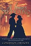 A lomos del destino: Romance histórico (Spanish Edition). Una novela de amor y aventuras ambientada en el periodo mexicano de California en el s.XIX (Alta California)