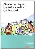Telecharger Livres Guide Pratique de l Elaboration du Budget (PDF,EPUB,MOBI) gratuits en Francaise