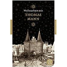Weihnachten mit Thomas Mann (Fischer Klassik)