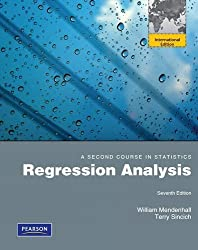 A Second Course in Statistics: Regression Analysis by William Mendenhall (2011-01-03)
