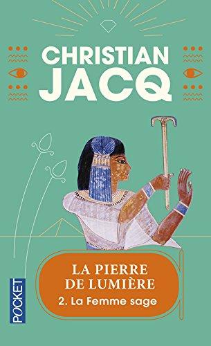 La Femme sage, tome 2 par Christian Jacq