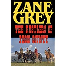 The Rustlers of Pecos County by Zane Grey (2008-09-05)