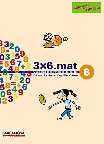 3x6.mat 8-9788448916947 (Materials Educatius - Cicle Mitjà - Matemàtiques)
