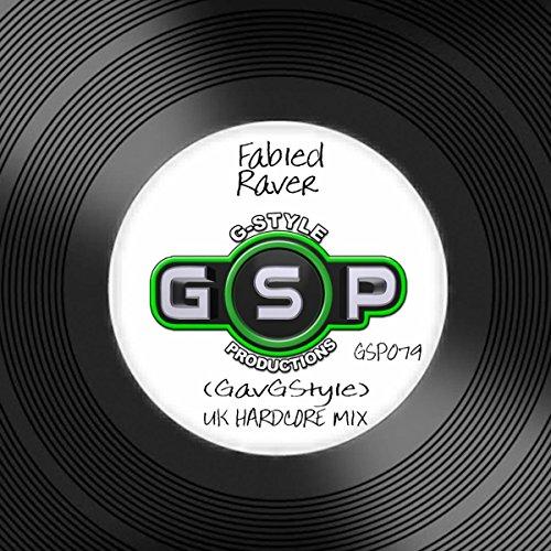 Fabled Raver (UK Hardcore Mix)